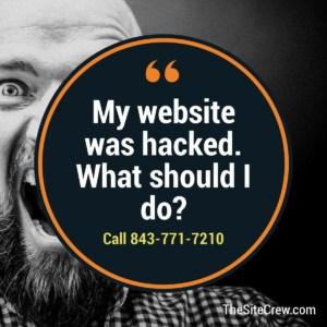 My website was hacked.