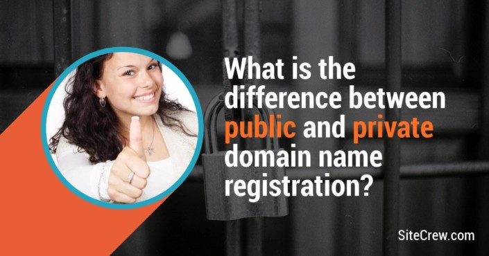 What is the difference between public and private domain name registration?