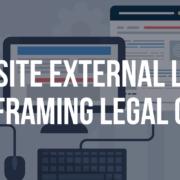 Website External Links and Framing Legal Guide