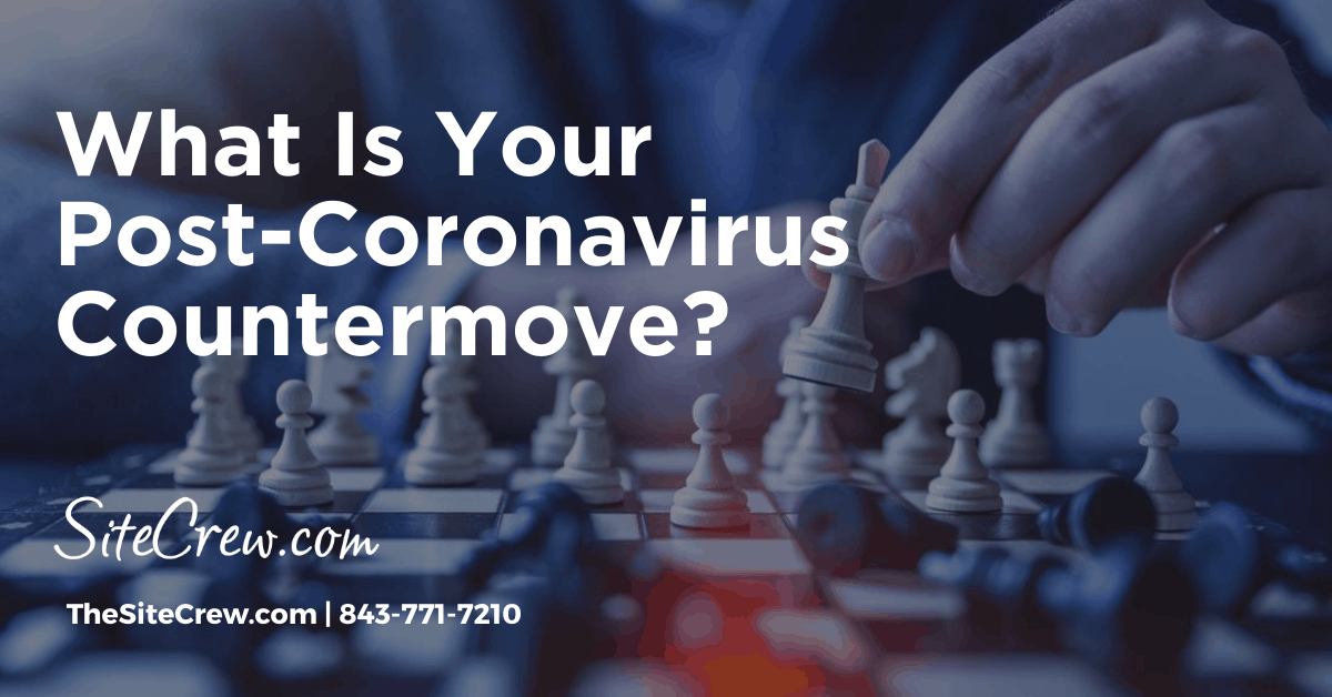 What Is Your Post-Coronavirus Countermove